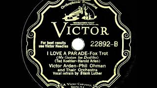1932 HITS ARCHIVE: I Love A Parade - Arden-Ohman Orchestra (Frank Luther, vocal) YouTube Videos