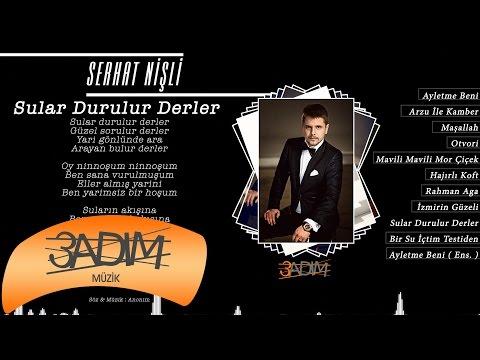 Serhat Nişli - Sular Durulur Derler ( Official Lyric Video )
