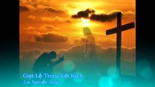 Giọt lệ trong lời kinh - Lm Nguyễn Sang [Thánh ca]