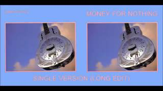 Dire Straits  Money For Nothing Single Version  Long Edit
