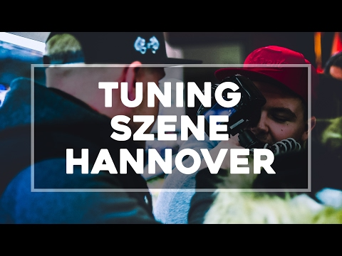 Eindrücke der Tuning Szene in Hannover - Cinematic like