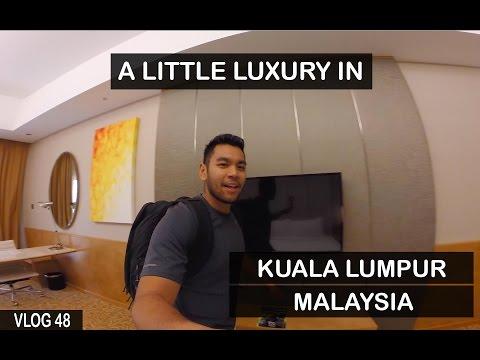 A Little Luxury In Kuala Lumpur (Southeast Asia Vlog Day 48)
