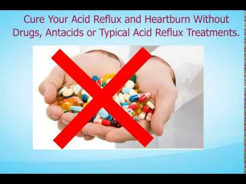 Cure Your Acid Reflux and Heartburn Without Drugs, Antacids or … (Ads) Part 3