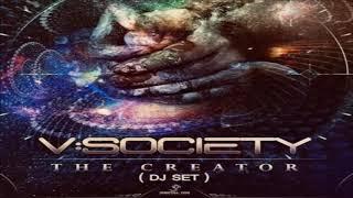 V: Society - Dj Set  The  Creator [2019]