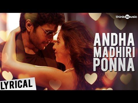 Neruppuda | Andha Madhiri Ponna Song with...