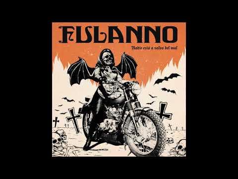 Fulanno - Nadie Esta A Salvo Del Mal (2020) (New Full Album)