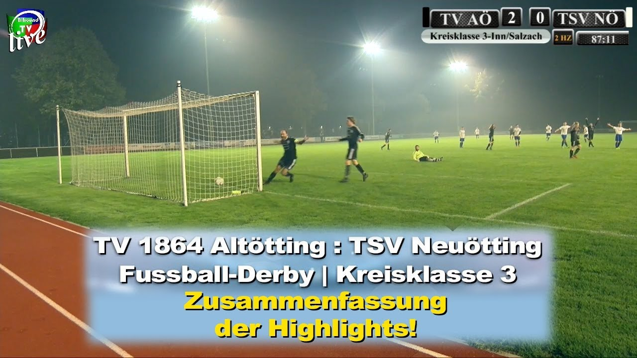 Spiel Highlights Vom Fussball Derby Tv Altotting Tsv Neuotting