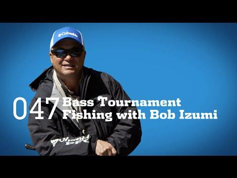 Tips And Tricks: Bass Tournament Fishing With Bob Izumi