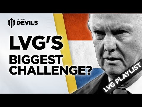 Biggest Challenge? | Louis van Gaal | Manchester United Manager