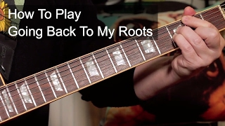 'Going Back to My Roots' Odyssey Guitar Lesson