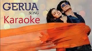 Gerua Karaoke || Dilwale || Shahrukh Khan - Kajol || Arijit Singh Antara Mitra