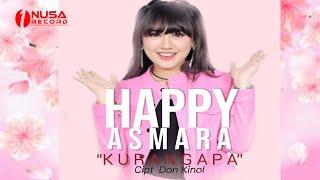Download lagu Happy Asmara - Kurang Apa