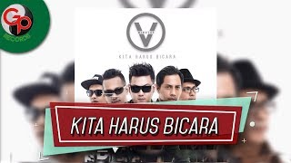 Download lagu Five Minutes - Kita Harus Bicara (Music Audio)