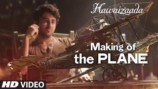 Making of the PLANE | Hawaizaada  | Ayushmann Khurrana | T-Series