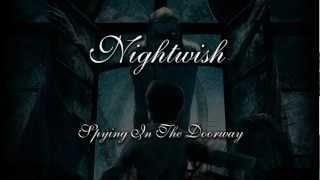 Nightwish - Spying In The Doorway