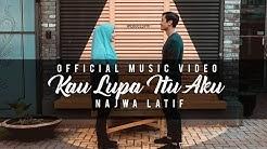 Najwa Latif - KLIA (Kau Lupa Itu Aku) Official Music Video | #NajwaLatif