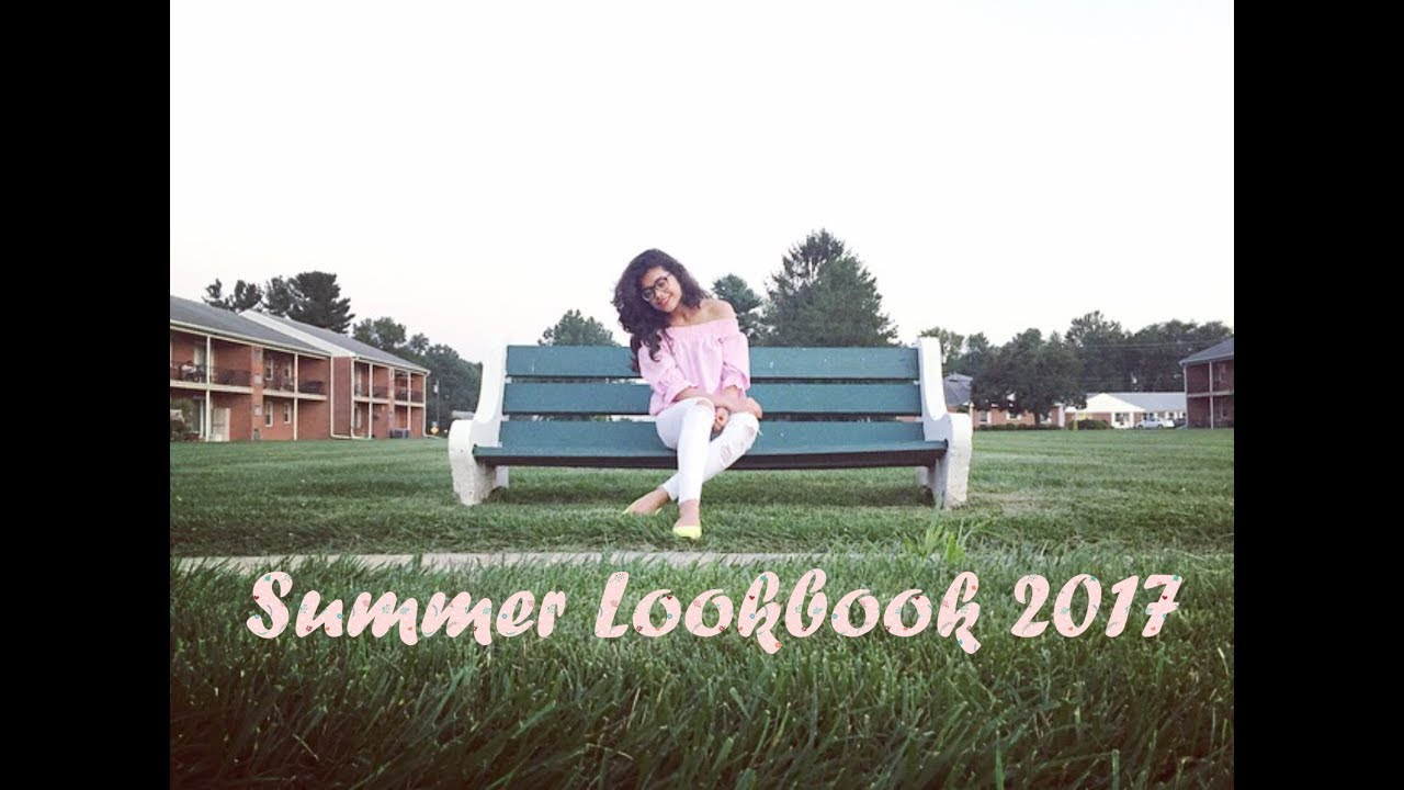 [VIDEO] - Summer Outfits  2017- Lookbook 2017 2