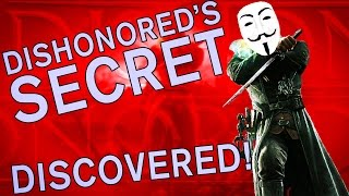 The SCIENCE! of Dishonored's BIGGEST SECRET