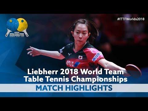 2018 World Team Championships Highlights | Kasumi Ishikawa vs Kim Song I (1/2)