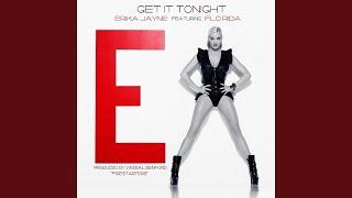Erika Jayne feat. Flo Rida — Get It Tonight (Vino Mix)