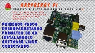01. RASPBERRY PI  B PRIMEROS PASOS INSTALACION DE SOFTWARE LINUX EN ESPAÑOL