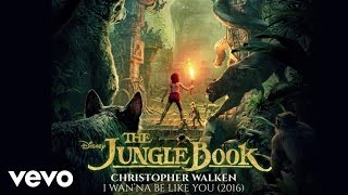christopher walken i wanna be like you 2016 from the jungle book audio only