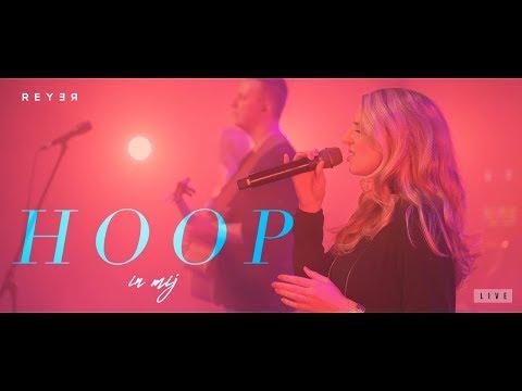 Reyer - Hoop in mij (Live video)