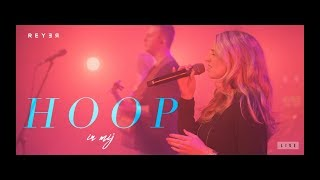 Mix - Reyer - Hoop in mij (Live video)
