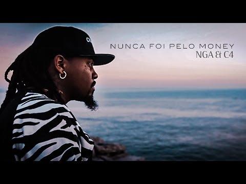 Baixar NGA - Nunca Foi Pelo Money (Feat: C4 Pedro)