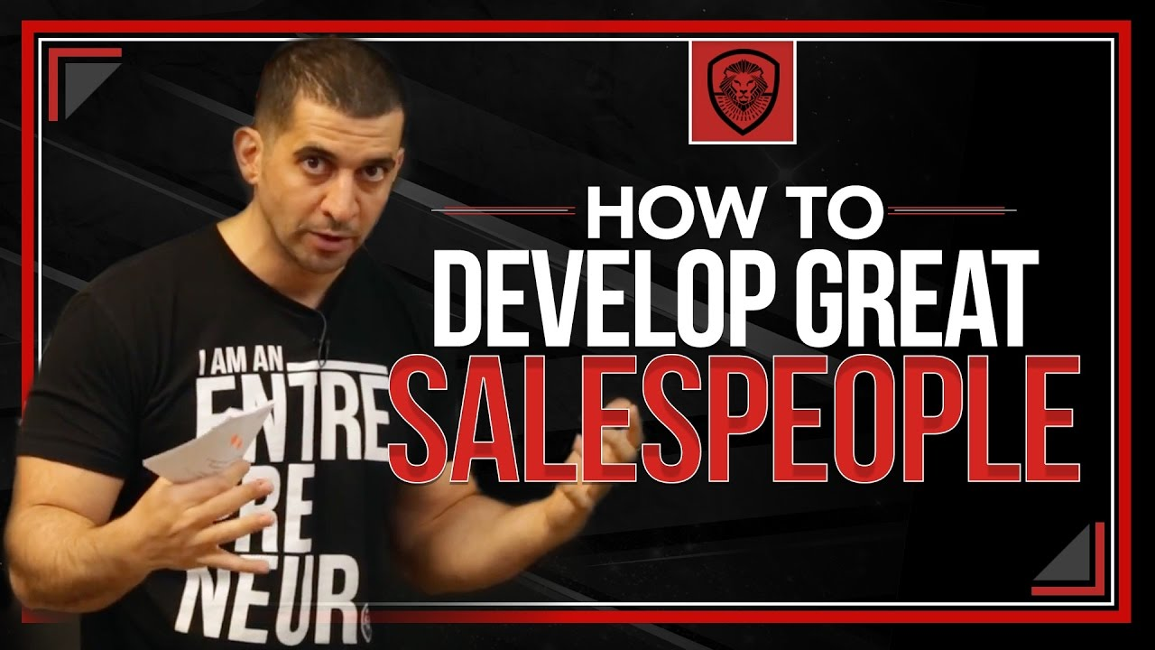 how to build a great sales team youtube
