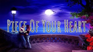 Meduza - Piece Of Your Heart (Lyrics) Video