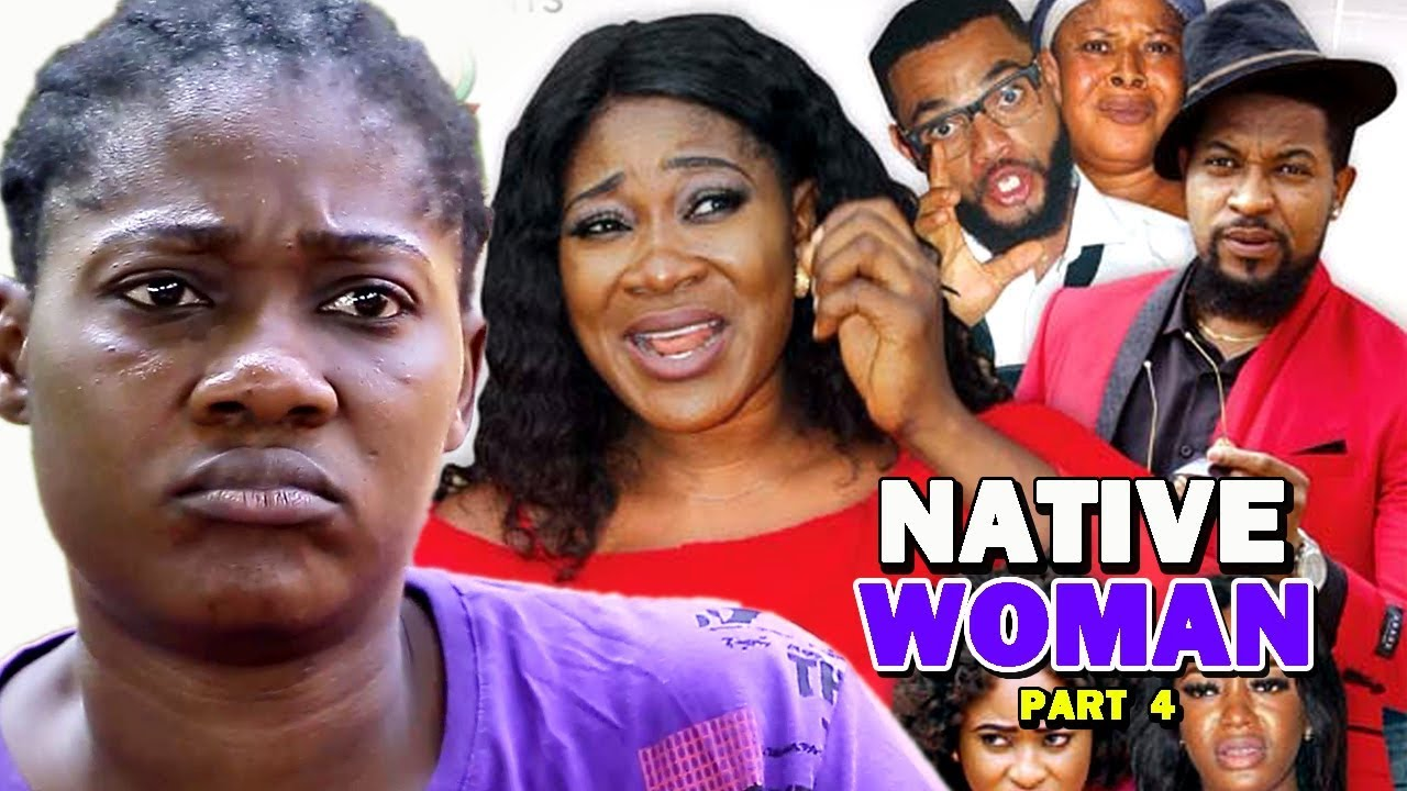 Download NATIVE WOMAN PART 4 - Best Of Mercy Johnson New Movie 2019 Full HD (Nollywoodpicturestv)