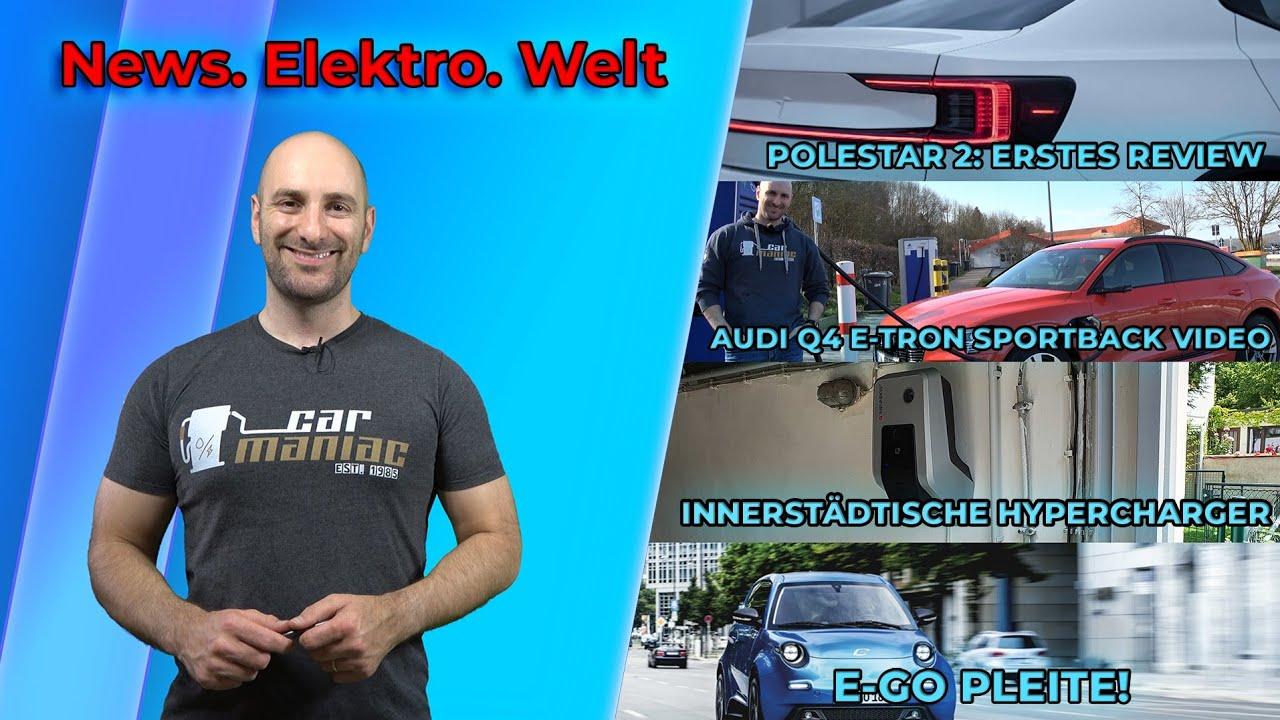 #NEWSFLASH: Polestar 2 + Audi Q4 Etron Weltpremiere, Byton und E-Go Pleite, VW ID.1