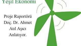 Yeşil İklim Yeşil Ekonomi: Doç. Dr. Ahmet Atıl Aşıcı sorularımızı cevaplıyor