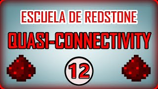 Escuela de Redstone #12 | Quasi-Connectivity