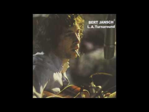 Bert Jansch - L.A. Turnaround (1974)