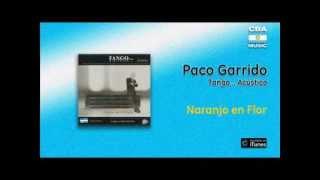 Paco Garrido / Tango Acústico - Naranjo en flor