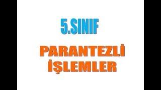 5.SINIF PARANTEZLİ İŞLEMLER