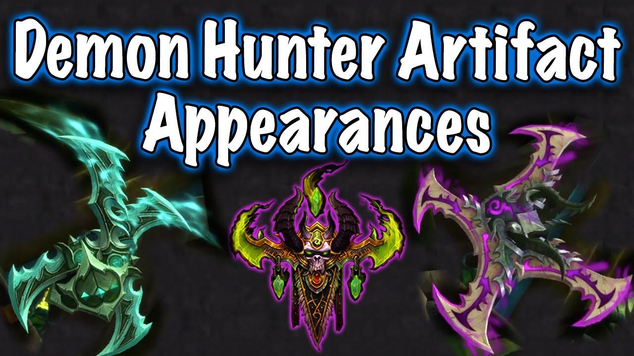 legion beta artifact weapon appearances demon hunter jessiehealz