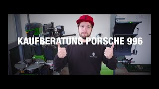 Kaufberatung Porsche 996