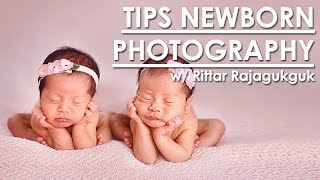 5 TIPS FOTOGRAFI NEW BORN BABY bersama Rittar Rajagukguk