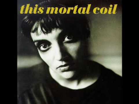 This Mortal Coil - The Last Ray