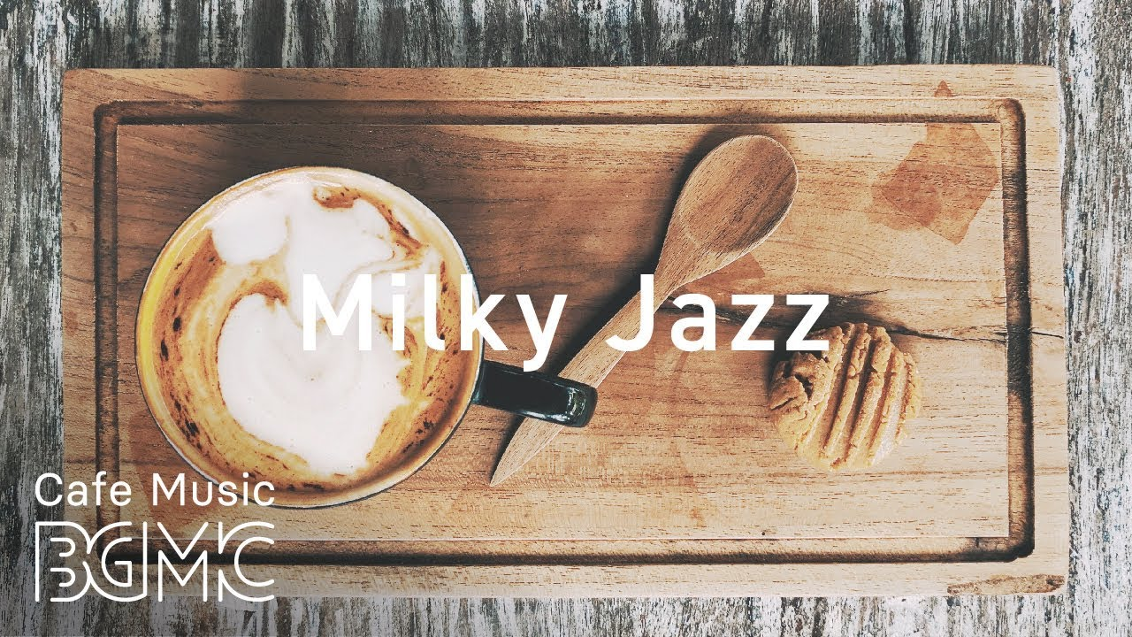 Milky Jazz — Lounge Instrumental Music — Slow Jazz for Studying, Work, Relax