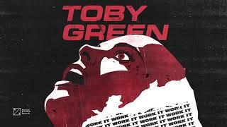 Toby Green - Work It