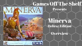 Minerva: Deluxe Edition - Overview