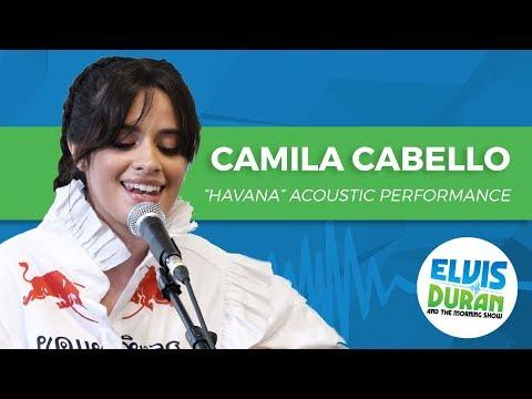 "Camila Cabello - ""Havana"" Acoustic | Elvis Duran Live"