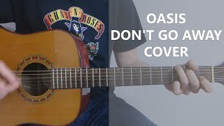 Oasis Don't Go Away Cover - Acoustic - Guitar Lesson