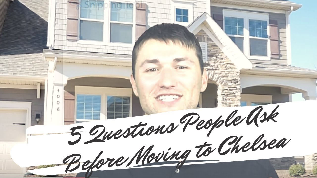 5 Questions People Ask When Moving to Chelsea Michigan