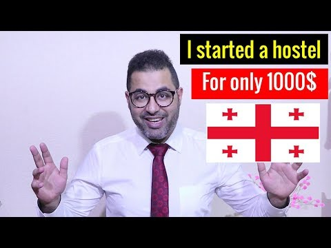 Is It Possible To Start A Business In Georgia With 1000$ ? I Started A Hostel In Tbilisi For 1000$💪