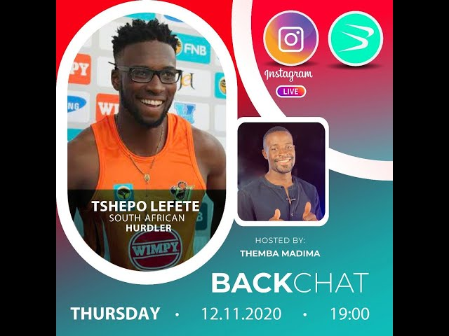 BackChat Ep77 with Tshepo Lefete